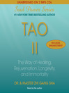 Tao II (MP3): The Way of Healing, Rejuvenation, Longevity, and I